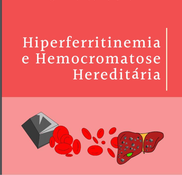 Handbook contém orientações sobre a Hiperferritinemia e Hemocromatose Hereditária(Foto: Reprodução)